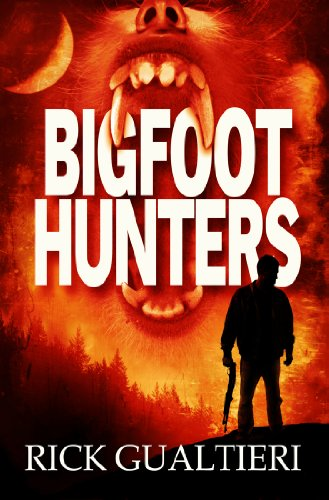 E-book - Bigfoot Hunters by Rick Gualtieri
