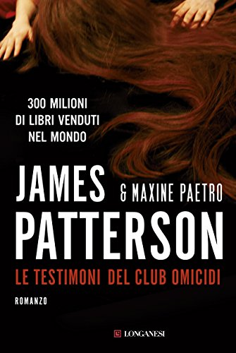 James Patterson - Le testimoni del club omicidi