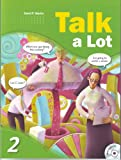 img - for Talk a Lot 2, w/Audio CD (Intermediate Level) book / textbook / text book