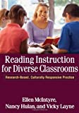 Reading instruction for diverse classrooms : research-based, culturally responsive practice /