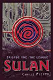 The League (Sulan, Episode 1)