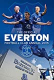 Official Everton FC 2015 Annual (Annuals 2015)