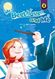 img - for Mr. Beethoven and Me (Caramel Tree Readers Level 5) book / textbook / text book