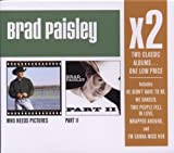 X2: Who Needs Pictures / Part II Brad Paisley