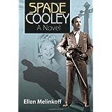 Spade Cooley: A Novel ~ Ellen Melinkoff