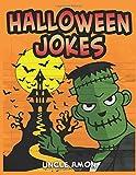 Halloween Jokes: Hilarious Halloween Jokes for Kids (Halloween Collection)