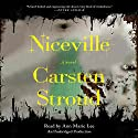 Niceville Audiobook by Carsten Stroud Narrated by Ann Marie Lee