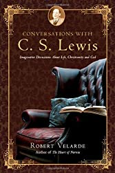 Conversations with C. S. Lewis: Imaginative Discussions About Life, Christianity and God