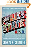 Police State USA: How Orwell's Nightm...