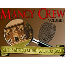 Mystery Party Game - Mancy Crew and the Mystery of the Dangerous Secrets - Volume One