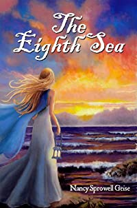 The Eighth Sea by Nancy Sprowell Geise ebook deal