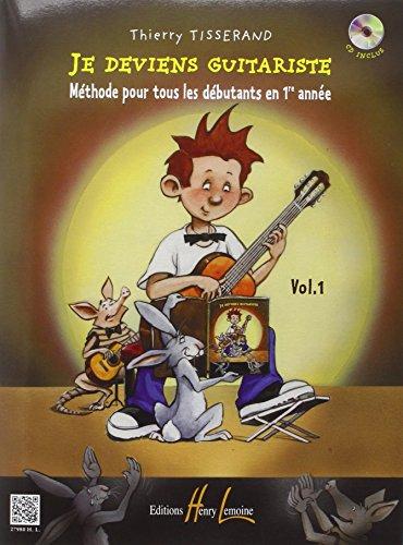 Tisserand Je Deviens Guitariste Vol 1