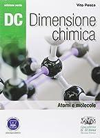 Dc. Dimensione chimica. Ediz. verde. Con espansione online. Per il Liceo scientifico: 1