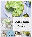 echange, troc Véronique CAUVIN - Angel Cakes & Chiffon Cakes - Les délices de Solar