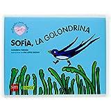 Sofía, la golondrina: un cuento sobre la ceguera (Cuentos para sentir)