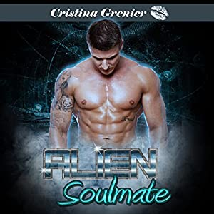 Alien Soulmate Audiobook
