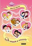 Princesas Disney. De corazón a corazón. Libro de colorear y actividades (Princesas Disney / Libros con pegatinas y actividades)