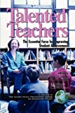 Talented Teachers: The Essential Force for Improving Student Achievement (The Milken Family Foundation Series on Education Policy)