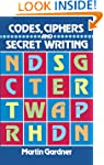 Codes, Ciphers and Secret Writing (Do...
