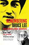 Remembering Bruce Lee: And Jon Benn's...