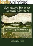 New Mexico Backroads Weekend Adventur...