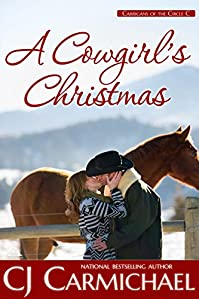 A Cowgirl's Christmas by C. J. Carmichael ebook deal