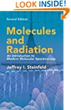 Molecules and Radiation: An Introduction to Modern Molecular Spectroscopy. Second Edition (Dover Books on Chemistry)