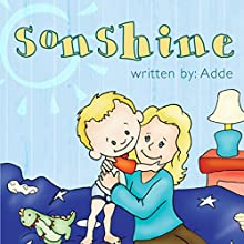 SonShine (       UNABRIDGED) by  Adde Narrated by Melissa Madole