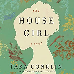 The House Girl Audiobook