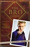 Barney Stinson The Bro Code by Stinson, Barney (2009)