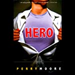 Hero | Perry Moore
