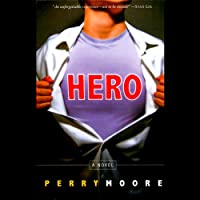 Hero (       UNABRIDGED) by Perry Moore Narrated by Michael Urie