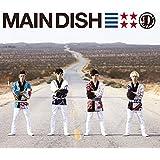 MAIN DISH(初回生産限定盤)(DVD付)