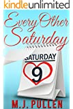 Every Other Saturday (English Edition)