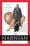 The Narnian: The Life and Imagination of C. S. Lewis (0060872691) by Jacobs, Alan
