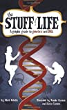 img - for The Stuff of Life: A Graphic Guide to Genetics and DNA book / textbook / text book