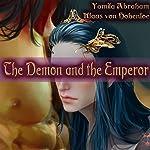 The Demon and the Emperor: Male/Male Gay Fantasy Erotica | Yamila Abraham