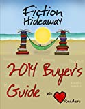 Fiction Hideaway Book Buyers Guide: Fiction Books (Fiction Hideaway Buyers Guides 1)