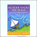 Murder Walks the Plank Audiobook by Carolyn Hart Narrated by Kate Reading