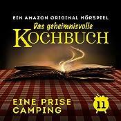 Eine Prise Camping (Das geheimnisvolle Kochbuch 11) | Barbara van den Speulhof