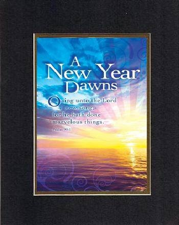Inspirational Plaques - New Year Dawns O Sing Unto The Lord A New Song; For He Hath Done Marvelous Things (Psalm 98:1). . . . 8 X 10 Inches Biblical/Religious Verses Set In Double Beveled Matting (Black On Gold) - A Timeless And Priceless Poetry Keepsake front-1006302