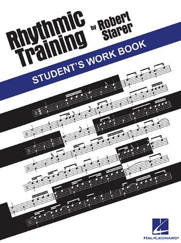 RHYTHMIC TRAINING            STUDENT'S WORKBOOK