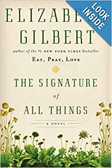 Lightning Deal: The Signature of All Things by Elizabeth Gilbert  (Hardcover)