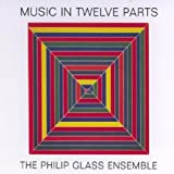 Glass: Music in Twelve Parts