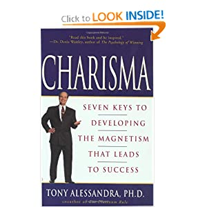 Charisma : Seven Keys to Developing the Magnetism That Leads to Success