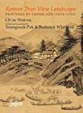 img - for Korean True-view Landscape: Paintings by Chong Son (1676-1759) (Saffron Korea Library) book / textbook / text book