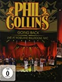 Phil Collins: Going Back - Live At