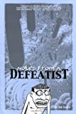 Notes from a Defeatist (1560975105) by Joe Sacco