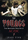 The Youngs: The Brothers Who Built AC/DC Jesse Fink