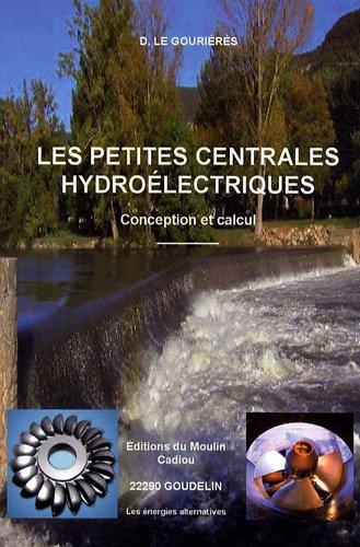 Les petites centrales hydroélectriques (French Edition)